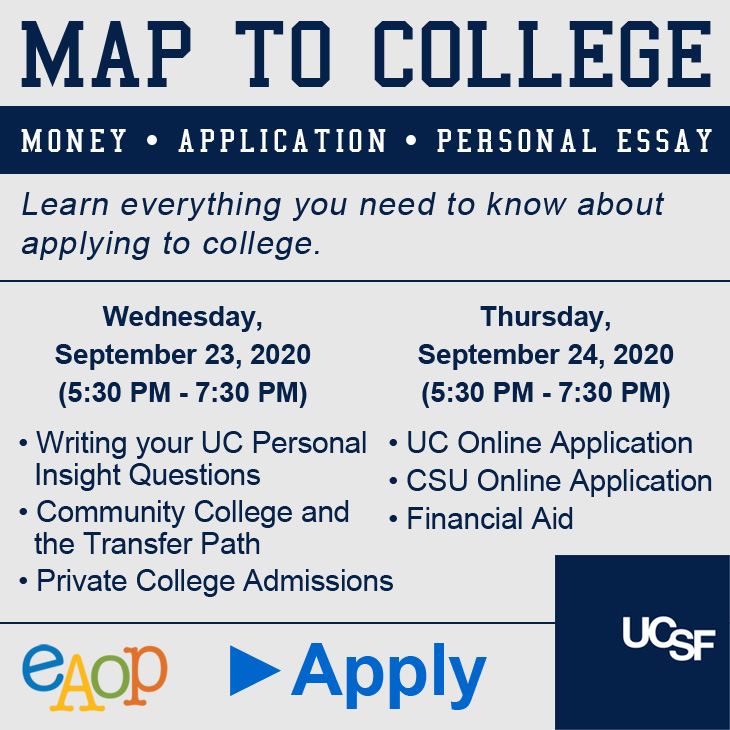 MAP TO COLLEGE: Money, Application, Personal Essay. Everything you need to know about applying to college. Sept. 23 & 24, Apply.